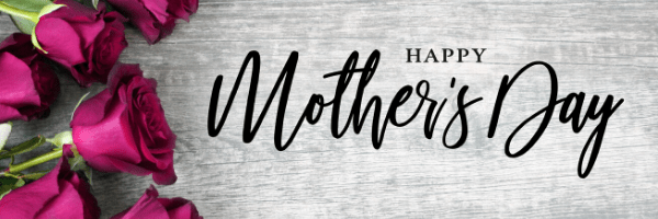 Happy Mother's Day From The Timothy Group